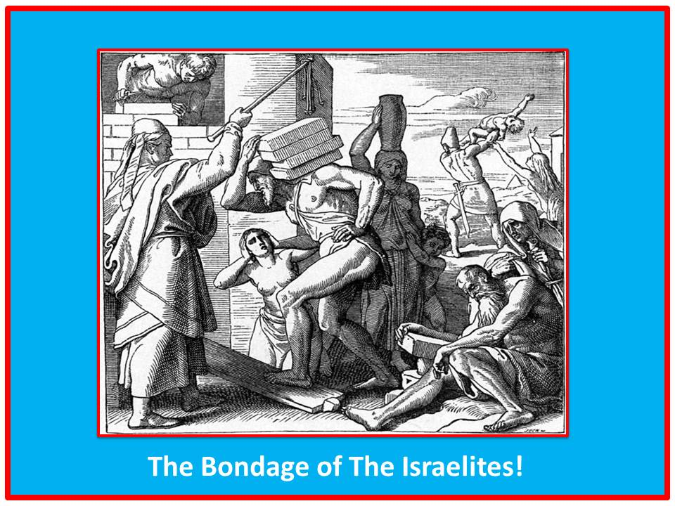 The Bondage of The Israelites