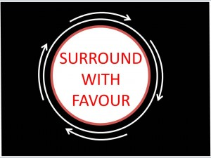 SURROUND WITH FAVOUR!