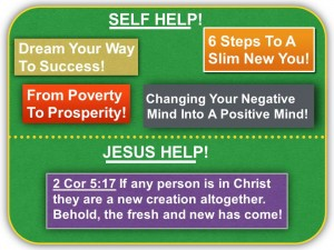 Self Help or Jesus Help 1