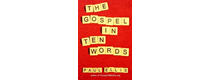Ten Word Gospel